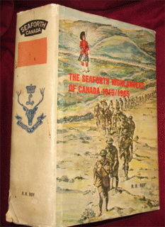 The Canadian Seaforths' Regimental History by R.H.Roy